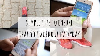 Simple Tips to Ensure That You Workout Everyday | Daily Workout Motivation | Easy Workout At Home