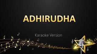 Adhirudha - Karthik (Karaoke Version)