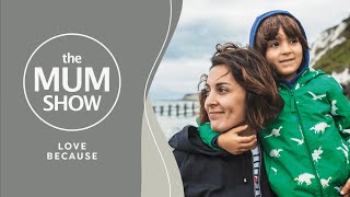 The Mum Show, Episode 6 - Love Because