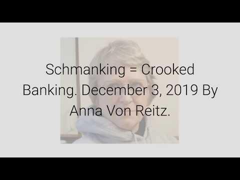 schmanking-=-crooked-banking-december-3,-2019-by-anna-von-reitz