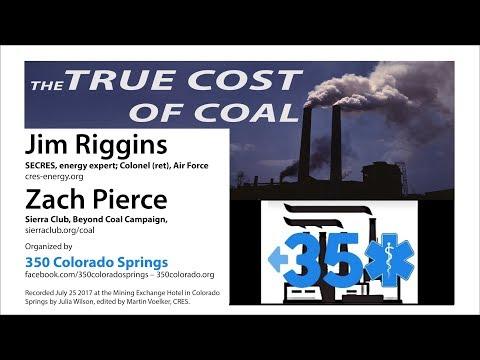 The True Cost of Coal - 350 Colorado Springs