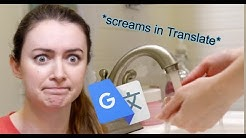 Google Translate Explains How to Wash Your Hands