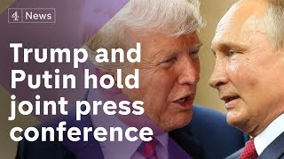 Donald Trump and Vladimir Putin's joint press conference - in full
