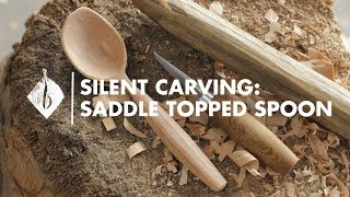 Silent Carving | Saddle Topped Spoon