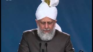 English Translation: Jalsa Salana UK 2010, Opening Address by Hadhrat Mirza Masroor Ahmad