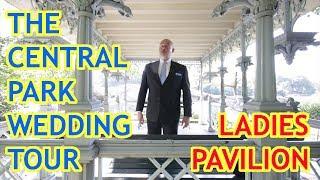 The Central Park Wedding Tour - The Ladies Pavilion
