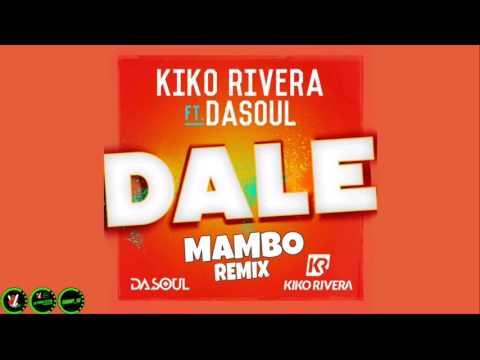 Kiko Rivera Ft. Dasoul – Dale (Mambo Remix)