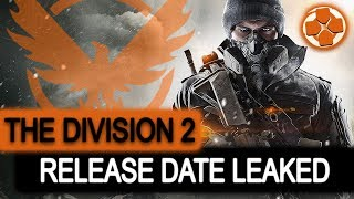 The Division 2 | Release Date Leaked | Coming 2018 | More Info Soon