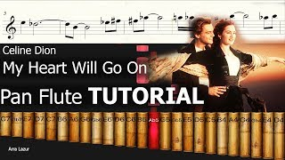 Celine Dion - My Heart Will Go On (Pan Flute TUTORIAL)