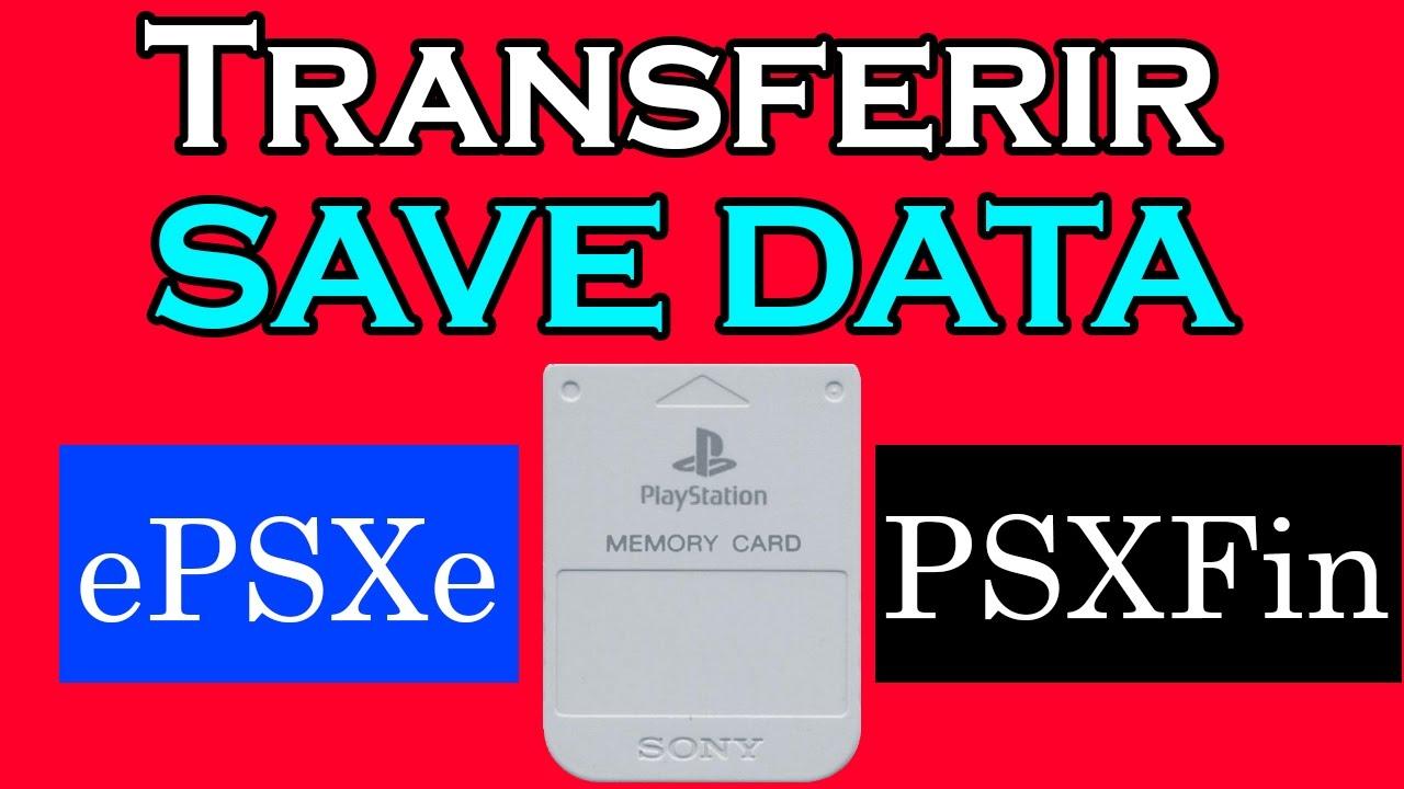 Transferir Data de Memory Cards de PS1 entre Emuladores distintos (ePSXe y  PsxFin)