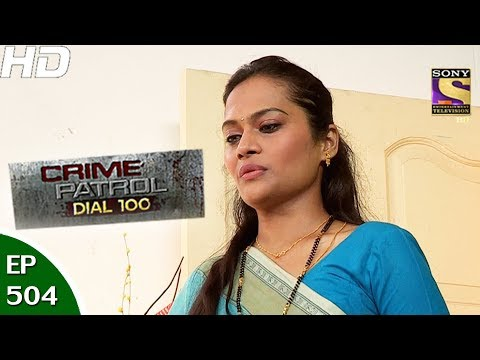 Crime Patrol Dial 100 - क्राइम पेट्रोल-Ep504-Gangapur Triple Murder Case, Maharashtra-13th Jun, 2017