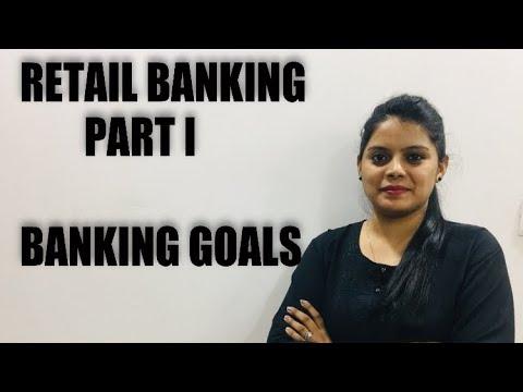 RETAIL BANKING - PART - 1