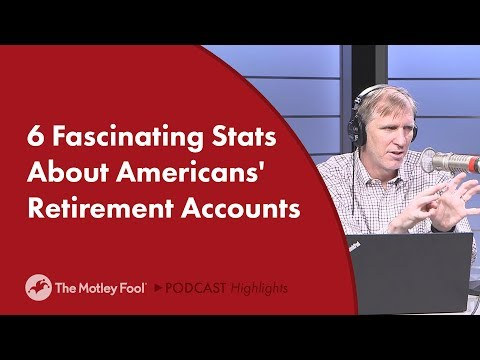 6 Fascinating Stats About Americans' Retirement Accounts