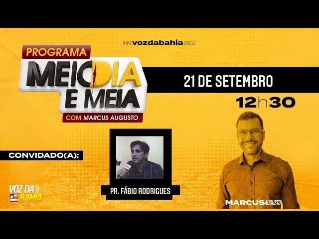 Programa Meio Dia e Meia pastor Fábio Rodrigues na Betel de Santo Antônio de Jesus