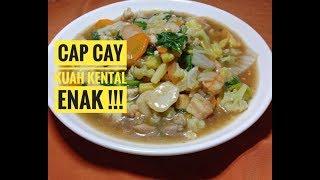 Resep Cap Cay Kuah Kental praktis dan sederhana -Resep masakan nusantara