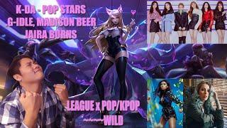 K-DA - POP-STARS (ft Madison Beer, (G)I-DLE, Jaira Burns) MV League of Legends Reaction [LOL x KPOP]