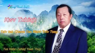 Kwv Txhiaj lus Taum By  Txhiaj Yeeb Thoj #2   6/22/ 2017