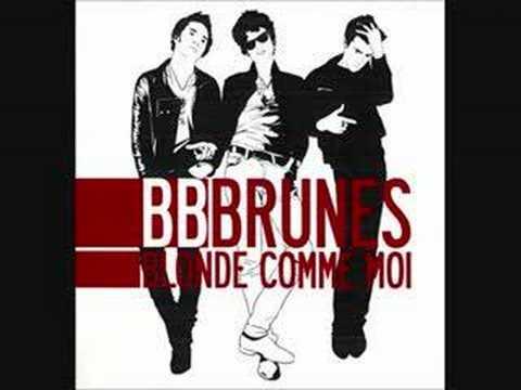 BB Brunes-J'écoute les cramps