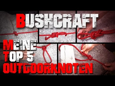 Meine Top 5 Outdoor Bushcraft Survival Knoten - Deutschland (german/deutsch)