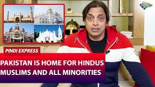 Pakistan is Home for Hindus, Muslims and all Minorities | Shoaib Akhtar