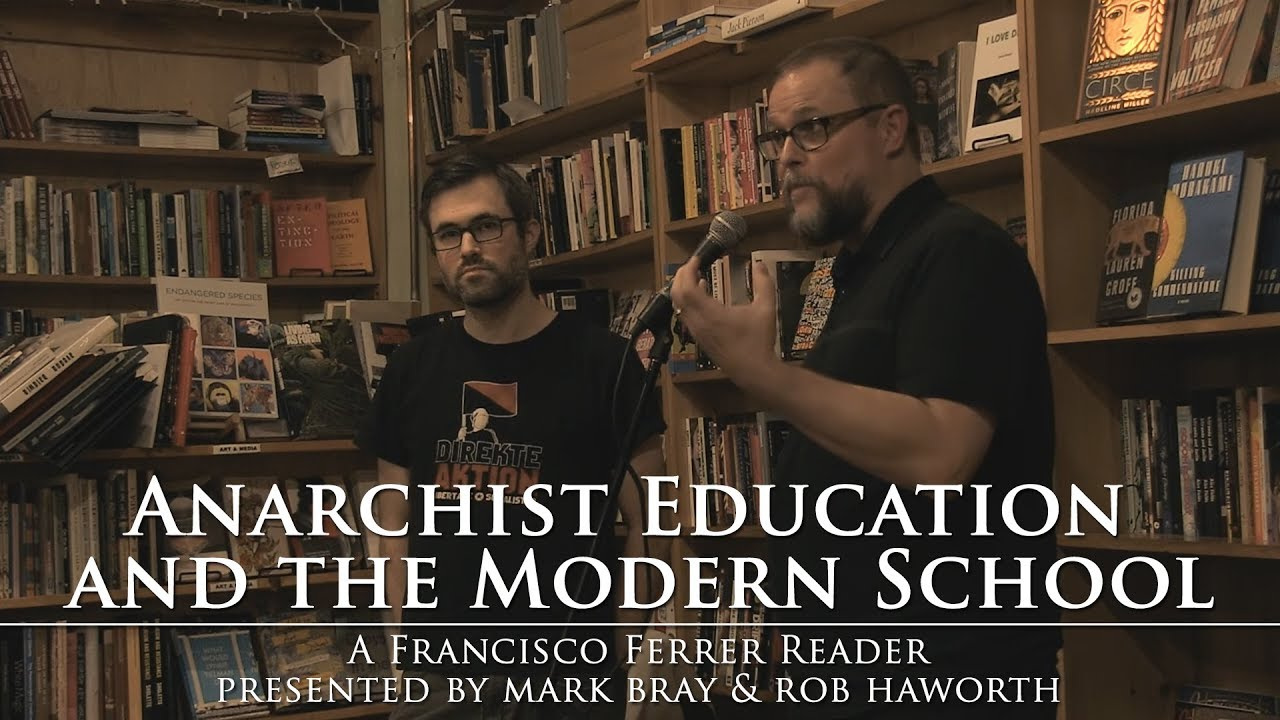 Bode Türen Anarchist Education The Modern School Mark Bray And Rob Haworth On Francisco Ferrer