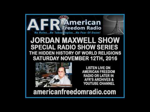 Special: The Hidden History Of World Religions - The Jordan Maxwell Show Radio Exclusive! 11/12/16