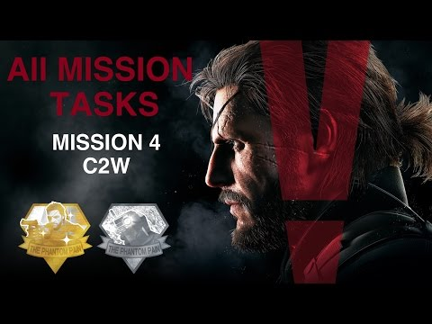 Metal Gear Solid V: The Phantom Pain - All Mission Tasks (Misson 4 - C2W)