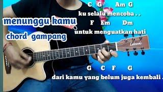 Download lagu Kunci Gitar Anji Menunggu Kamu