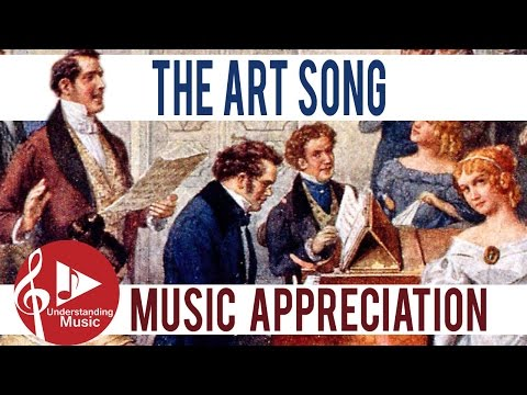 Music Appreciation - The Art Song