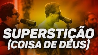 George Henrique e Rodrigo - Superstição (Coisa de Deus)    Lançamento 2017