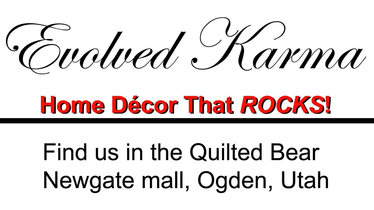 Evolved Karma Home Decor - Featured In The Quilted Bear, Ogden ... : the quilted bear utah - Adamdwight.com