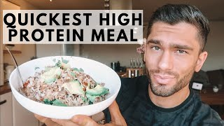 Quick & Easy High Protein Meal In Under 5 Minutes