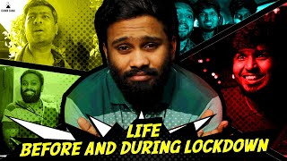 Life Before and During Lockdown | Eruma Saani