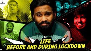 Life Before and During Lockdown | Eruma Saani