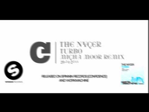 The Nycer - Turbo (Original Mix , Micha Moor & Kristof Tigran Remix) OFFICIAL HQ