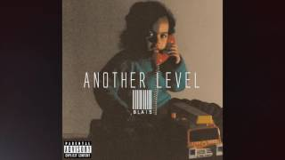 Another Level by Blais (Prod by Blais)