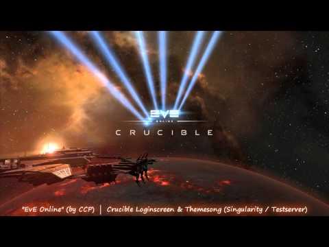 EvE Online - Crucible Login & Themesong (Singularity)