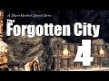 Forgotten City part 4 - Skyrim Modded Ep 71