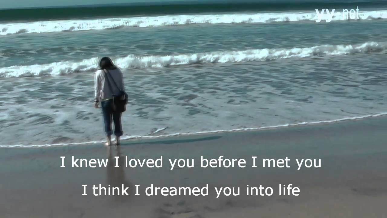 I knew i loved you by savage garden karaoke style music video dedication youtube for I knew i loved you by savage garden