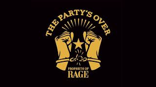 Prophets of Rage - The Party's Over (Full EP)