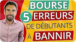 BOURSE :  5 ERREURS de DÉBUTANTS à BANNIR !