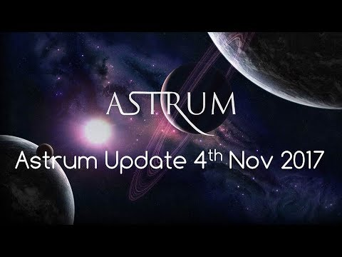Astrum Update 4th Nov 2017 - YouTube