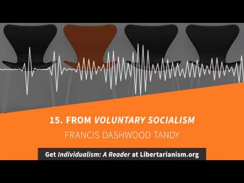 15. From Voluntary Socialism | Individualism: A Reader