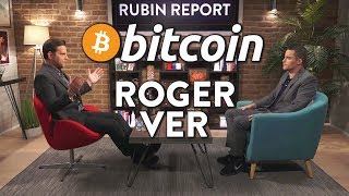 Bitcoin: How Does it Work? | Roger Ver | TECH | Rubin Report