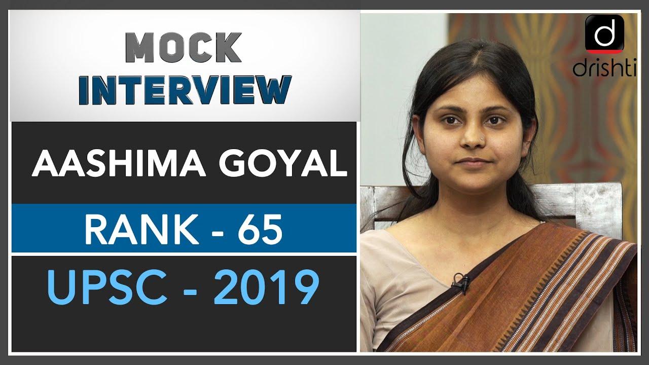 IAS Topper Aashima Goyal Rank – 65 | UPSC CSE Mock Interview