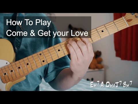 Come and Get Your Love - Redbone Guitar Tutorial