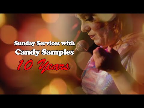 Sunday Services with Candy Samples: 10 Years from YouTube · Duration:  27 minutes 22 seconds