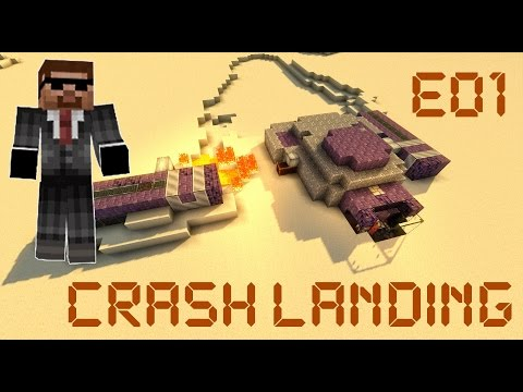 Crash Landing SMP - E01: Dust... Dust Everywhere!