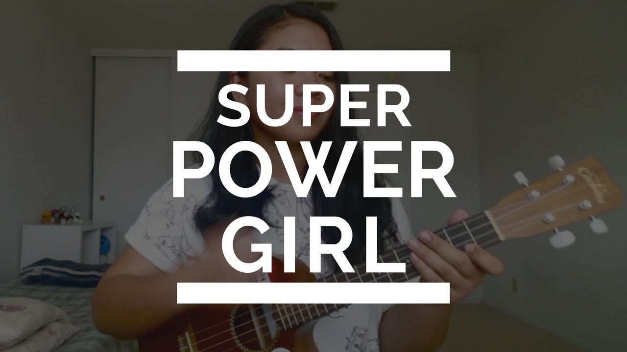 Every single day super power girl every single day super power girl ost ukulele cover hexwebz Image collections