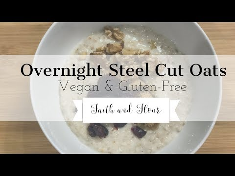 Overnight Steel Cut Oats Vegan and Gluten-Free